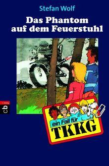 TKKG - Das Phantom auf dem Feuerstuhl: Band 5