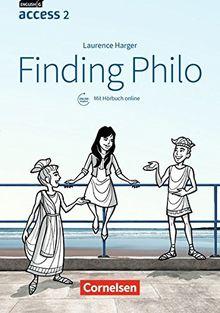 English G Access - Allgemeine Ausgabe / Baden-Württemberg: Band 2: 6. Schuljahr - Finding Philo: Lektüre mit Hörbuch online