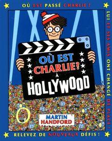 Ou est charlie ? a hollywood