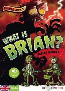 What is Brian ? : Débutant