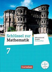 Schlüssel zur Mathematik - Differenzierende Ausgabe Rheinland-Pfalz / 7. Schuljahr - Schülerbuch