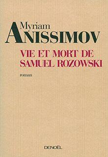 Vie et mort de Samuel Rozowski