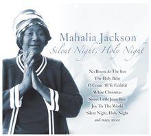 Mahalia Jackson - Silent Night Holy Night