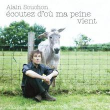 Ecoutez d'Ou Ma Peine Vient (Standard Edition)