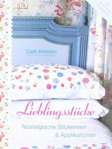 Lieblingsstücke - Nostalgische Stickereien und Applikationen: Mit 16 Original-Schablonen