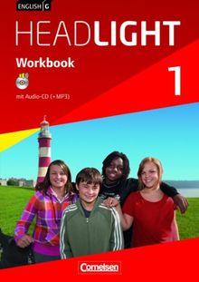 English G Headlight - Allgemeine Ausgabe: Band 1: 5. Schuljahr - Workbook mit Audio-CD: Audio-Dateien auch als MP3