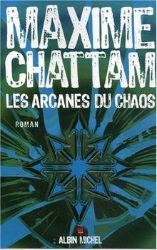 Les arcanes du chaos (Romans, Nouvelles, Recits (Domaine Francais))