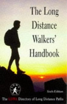 The Long Distance Walkers' Handbook: The Ldwa Directory of Long Distance Paths (Other Sports)