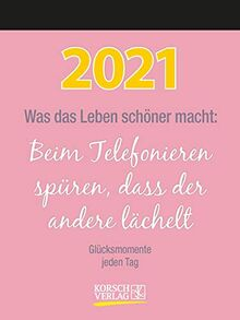 Was das Leben schöner macht 2021: Typo-Art Tages-Abreisskalender I Jeden Tag ein neuer Spruch I Aufstellbar I 12 x 16 cm