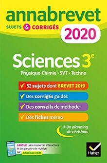Annales du brevet Annabrevet 2020 Sciences (Physique-chimie SVT Technologie) 3e: 54 sujets corrigés