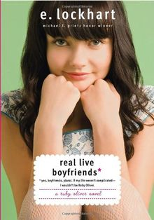 Real Live Boyfriends: Yes. Boyfriends, plural. If my life weren't complicated, I wouldn't be Ruby Oliver (Ruby Oliver Quartet, Band 4)