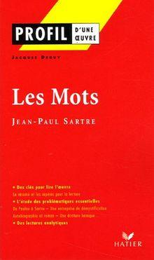 Profil D'Une Oeuvre: Sartre Les Mots