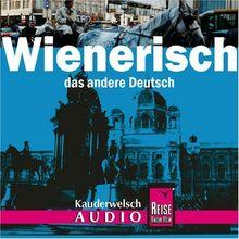 Reise Know-How Kauderwelsch Wienerisch AusspracheTrainer (Audio-CD): Kauderwelsch-CD