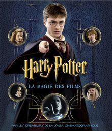 Harry Potter. La Magie Des Films. Le Scrapbook