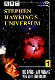 Stephen Hawkings Universum Teil 1: Big Bang - Am Anfang von Zeit und Raum