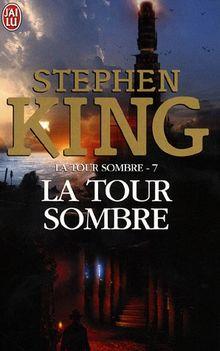 La Tour Sombre, Tome 7 : La Tour Sombre