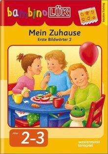 bambinoLÜK-System: bambinoLÜK: Mein Zuhause: Erste Bildwörter 2