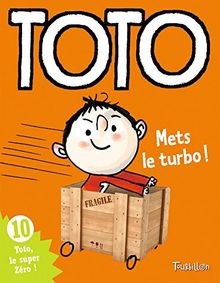 Toto, mets le turbo !