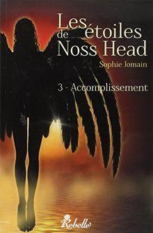 Les étoiles de Noss Head : 3 - Accomplissement