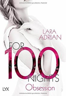 For 100 Nights - Obsession (Die 100-Reihe, Band 2)