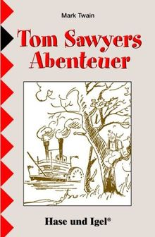Tom Sawyer: Schulausgabe
