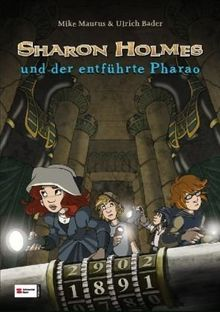 Sharon Holmes: und der entführte Pharao