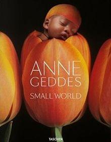 Anne Geddes. Small World