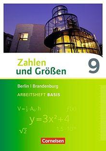 Zahlen und Größen - Berlin und Brandenburg / 9. Schuljahr - Arbeitsheft Basis