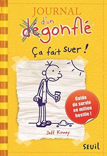 Journal d'un dégonflé 04. Ca fait suer ! (Diary of a Wimpy Kid)