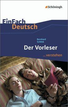 EinFach Deutsch ...verstehen: Bernhard Schlink: Der Vorleser