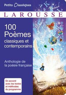 100 poêmes classiques et contemporains : Anthologie de la poésie française