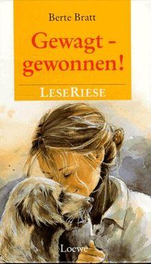 Gewagt, gewonnen! Schwester Lise. LeseRiese. Zwei Romane für Mädchen