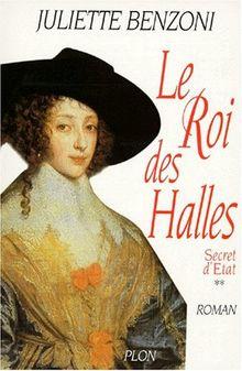Le Roi des Halles (Secret d'Etat, Volume 2)