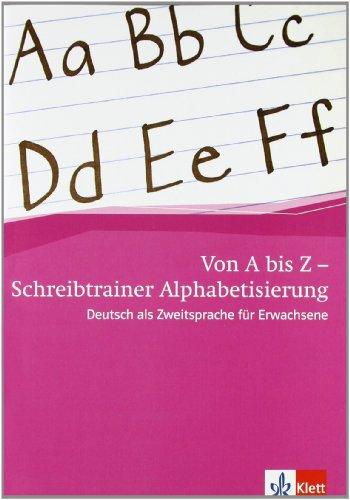 von a bis z  alphabetisierungskurs für erwachsene