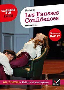 Les Fausses Confidences (Bac 2021): suivi du parcours « Théâtre et stratagème » (Classiques & Cie Lycée (20))