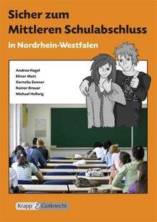 Sicher zum Mittleren Schulabschluss in Nordrhein-Westfalen: Schülerarbeitsheft mit Lösungsheft