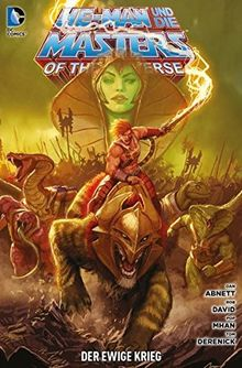 He-Man und die Masters of the Universe: Bd. 6: Der ewige Krieg