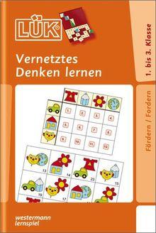 LÜK: Vernetztes Denken lernen: für Klasse 1 bis 3