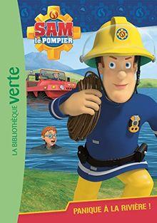 Sam le Pompier 02 - Panique a la Riviere !