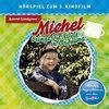 Michel Bringt die Welt in Ordnung (Hörspiel Z.Film)