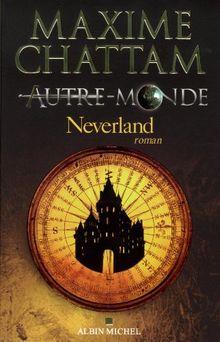 Autre-Monde Tome 6 - Neverland