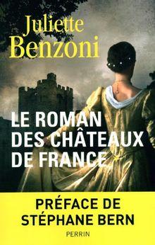 Le Roman des châteaux de France, Tome 1 :