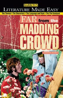 Thomas Hardy's Far from the Maddening Crowd (Literature Made Easy Series)