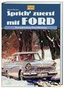 Sprich zuerst mit Ford