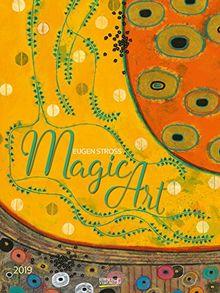 Magic Art 2019: Großer Kunstkalender. Hochwertiger Wandkalender mit Meisterwerken von Eugen Stross. Kunst Gallery Format: 48 x 64 cm, edle Heißfolienprägung, Foliendeckblatt