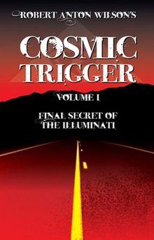 Cosmic Trigger I: Final Secret of the Illuminati: 1
