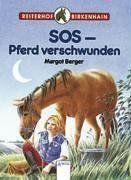 Reiterhof Birkenhain 03. SOS, Pferd verschwunden.