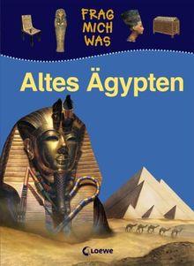 Frag mich was. Altes Ägypten
