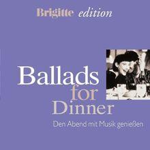Ballads for Dinner -- Brigitte edition