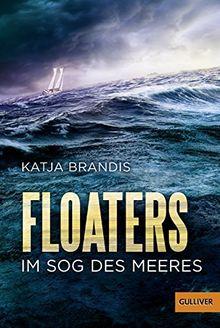 Floaters: Im Sog des Meeres
